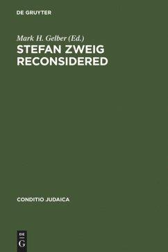 Stefan Zweig Reconsidered - Gelber, Mark H (ed.)