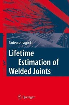 Lifetime Estimation of Welded Joints - Lagoda, Tadeusz