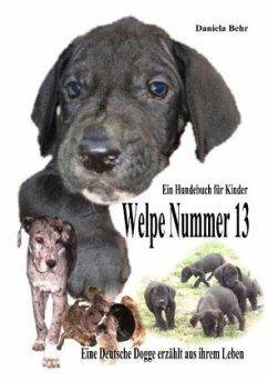 Mein liebster Hund Welpe Nummer 13