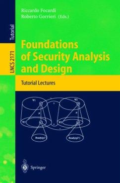 Foundations of Security Analysis and Design - Focardi, Riccardo / Gorrieri, Roberto (eds.)