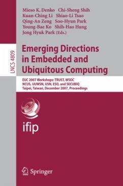 Emerging Directions in Embedded and Ubiquitous Computing - Demko, Mieso K. / Shih, Chi-Sheng / Li, Kuan-Ching / Tsao, Shiao-Li / Zeng, Qing-An / Park, Soo-Hyun / Ko, Young-Bae / Hung, Shih-Hao / Park, Jong Hyuk (eds.)
