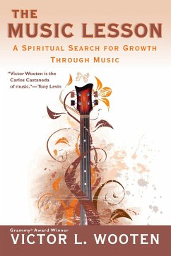 The Music Lesson: A Spiritual Search for Growth Through Music - Wooten, Victor L.