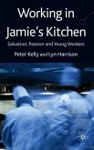 Working in Jamie's Kitchen: Salvation, Passion and Young Workers