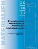 Evaluation eines Netzwerkes zur Kommunalen Kriminalprävention