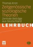 Zeitgenössische soziologische Theorien