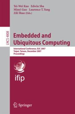 Embedded and Ubiquitous Computing - Kuo, Tei-Wei (Volume ed.) / Sha, Edwin / Guo, Minyi / Yang, Laurence T. / Shao, Zili