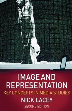 Image and Representation: Key Concepts in Media Studies - Lacey, Nick