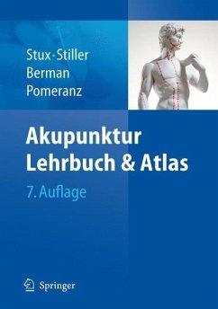 Akupunktur - Berman, Brian; Pomeranz, Bruce; Stiller, Niklas; Stux, Gabriel