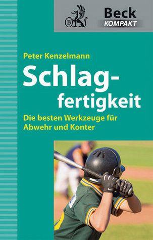 Schlagfertigkeit - Kenzelmann, Peter
