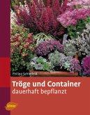 Tröge und Container dauerhaft bepflanzt