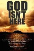 God Isn't Here: A Young Man's Entry Into World War II, and His Participation in the Battle for Iwo Jima