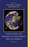 Capital, Power, and Inequality in Latin America and the Caribbean, New Edition