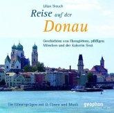 Eine Reise auf der Donau, 1 Audio-CD