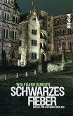 Schwarzes Fieber / Kripochef Alexander Gerlach Bd.4