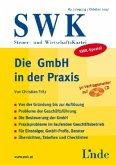 Die GmbH in der Praxis (f. Österreich), m. CD-ROM
