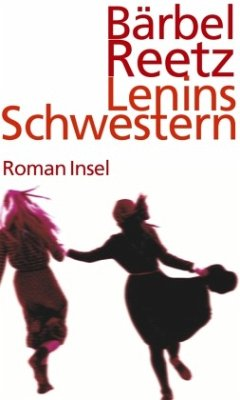 Lenins Schwestern - Reetz, Bärbel