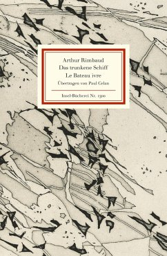 Das trunkene Schiff / Le Bateau ivre - Rimbaud, Arthur