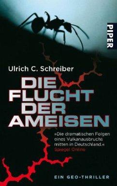 Die Flucht der Ameisen - Schreiber, Ulrich C.