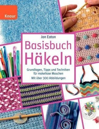 Basisbuch Häkeln Von Jan Eaton Buch Bücherde