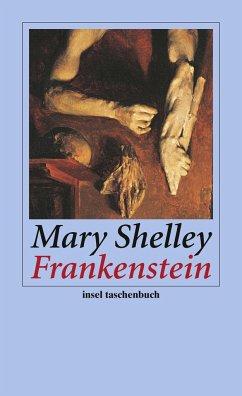 Frankenstein oder Der moderne Prometheus - Shelley, Mary Wollstonecraft