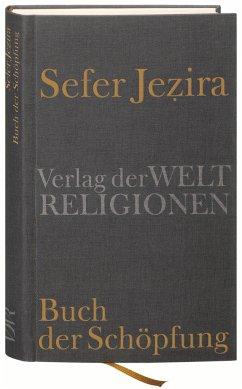 Sefer Jezira - Buch der Schöpfung - Herrmann, Klaus (Hrsg.)
