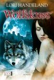 Wolfskuss / Geschöpfe der Nacht Bd.1