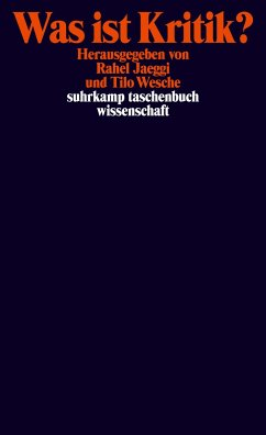 Was ist Kritik? - Jaeggi, Rahel / Wesche, Tilo (Hrsg.)