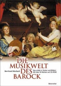 Die Musikwelt des Barock - Morbach, Bernhard