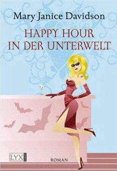 Happy Hour in der Unterwelt / Betsy Taylor Bd.3