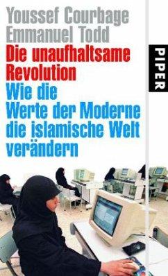 Die unaufhaltsame Revolution - Courbage, Youssef; Todd, Emmanuel