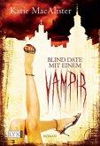 Blind Date mit einem Vampir / Dark One Bd.1