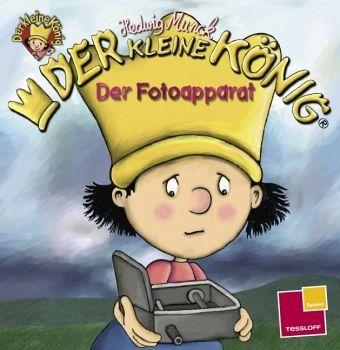 Der kleine König, Der Fotoapparat - Munck, Hedwig