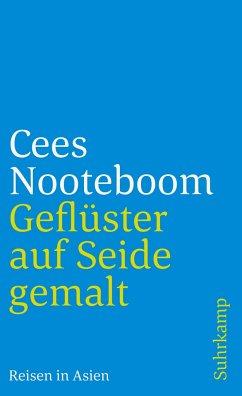 Geflüster auf Seide gemalt - Nooteboom, Cees