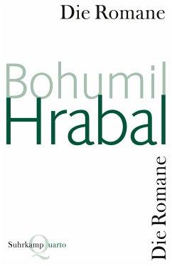 Die Romane - Hrabal, Bohumil