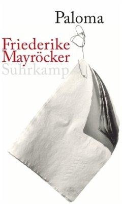 Paloma - Mayröcker, Friederike