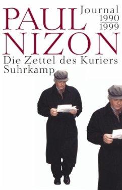 Die Zettel des Kuriers - Nizon, Paul