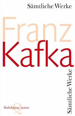 Sämtliche Werke - Kafka, Franz