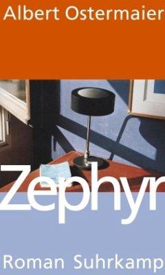Zephyr - Ostermaier, Albert