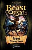 Tagus, Prinz der Steppe / Beast Quest Bd.4