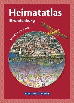 Heimatatlas für die Grundschule Brandenburg. Vom Bild zur Karte - Motschmann, Siegfried; Ernst, Christian