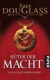 Hüter der Macht / Das dunkle Jahrhundert Bd.1