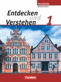 Entdecken und verstehen - Geschichtsbuch - Realschule Niedersachsen 2008 - Band 1: 5./6. Schuljahr / Entdecken und Verstehen, Geschichtsbuch Realschule und Oberschule Niedersachsen, Neubearbeitung Bd.1