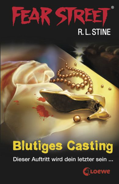 Blutiges Casting / Fear Street Bd.31 - Stine, Robert L.