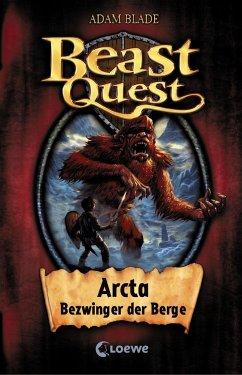 Arcta, Bezwinger der Berge / Beast Quest Bd.3 - Blade, Adam