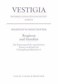 Reagieren und Gestalten - Schmidt-Hofner, Sebastian