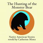 The Hunting of the Monster Bear