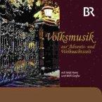 Volksmusik Z.Advents-U.Weihnachtszeit