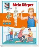 Mein Körper / Was ist was junior Bd.7
