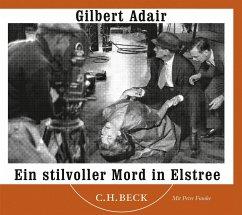 Ein stilvoller Mord in Elstree, 4 Audio-CDs - Adair, Gilbert