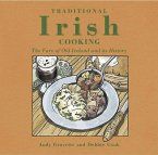 Traditional Irish Cooking: The Fare of Old Ireland and Its History